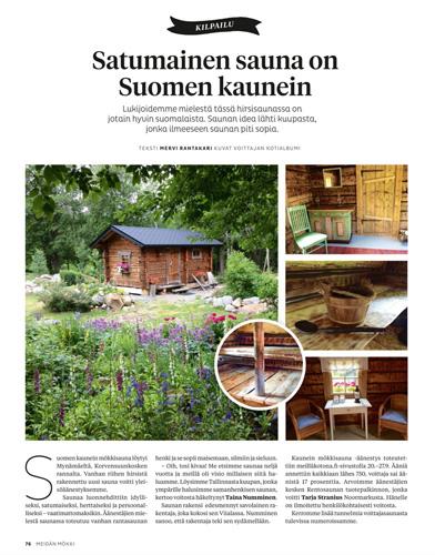 Savikulman sauna valittiin Meidän Mökki -lehden äänsetyksessä Suomen kauneimmaksi saunaksi.